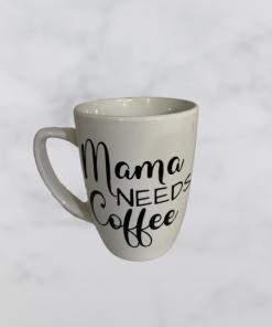 MamaNeedsCoffee Mug