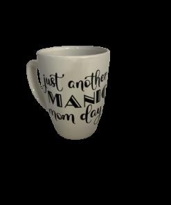ManicMomDay Mug